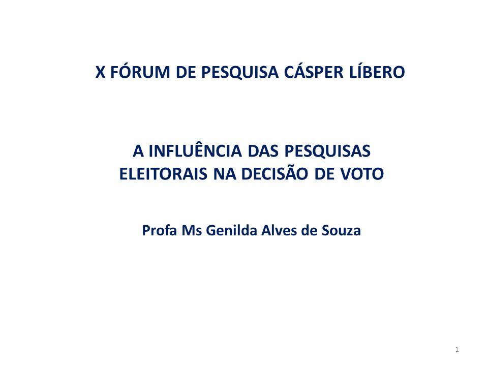 A INFLUÊNCIA DAS PESQUISAS ELEITORAIS NA DECISÃO DE VOTO