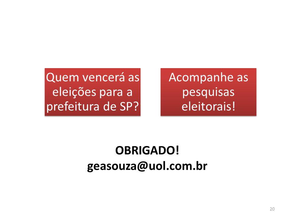 Obrigado! geasouza@uol.com.br