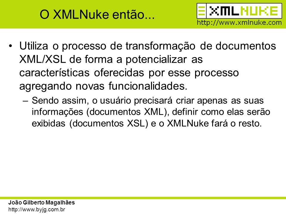 O XMLNuke então...
