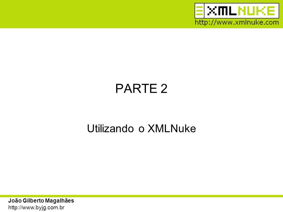 PARTE 2 Utilizando o XMLNuke