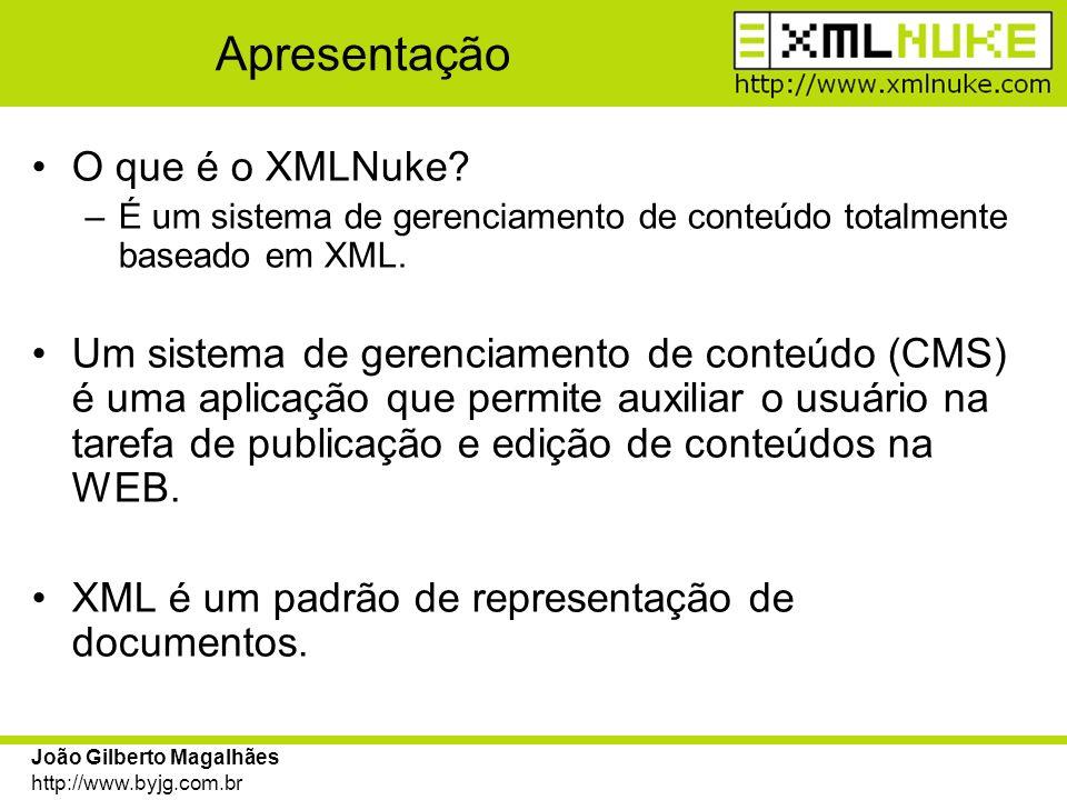 Apresentação O que é o XMLNuke