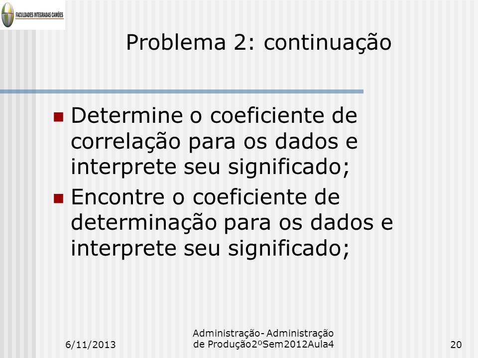 Problema 2: continuação