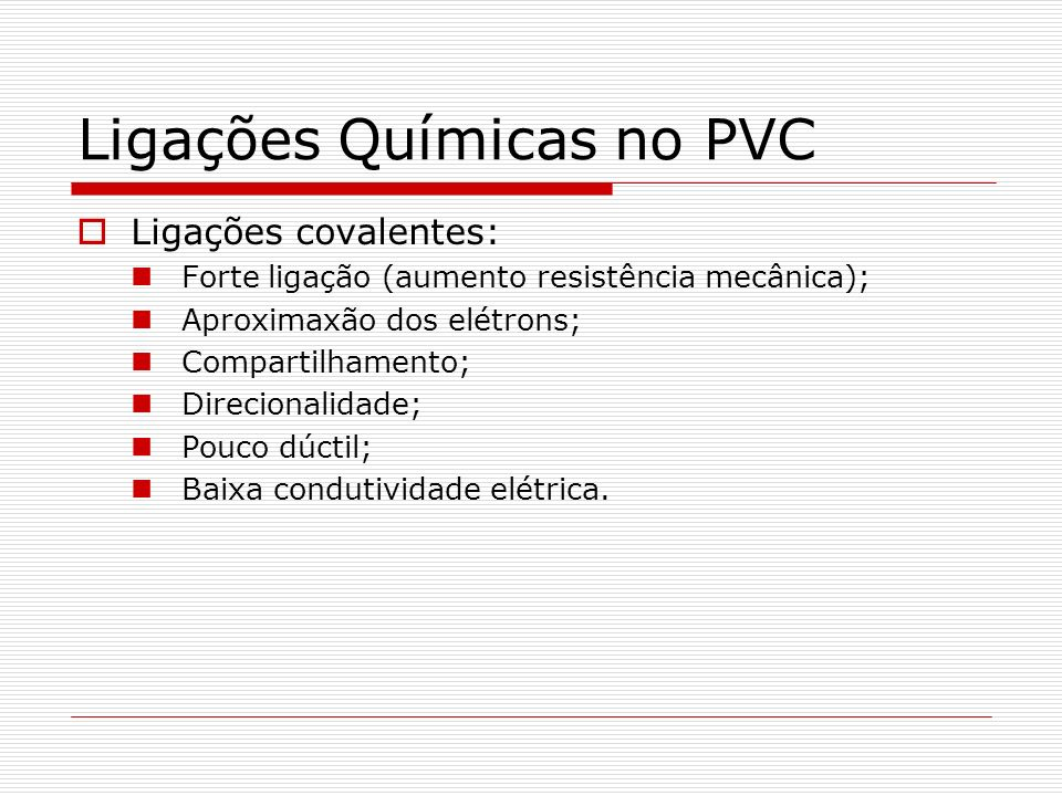 Ligações Químicas no PVC