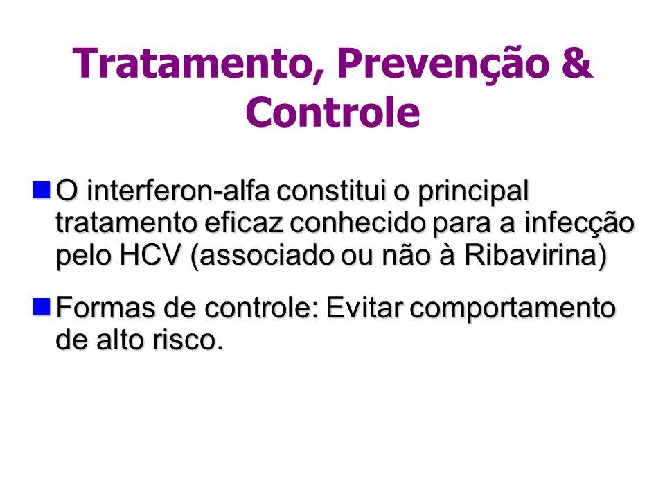 Tratamento, Prevenção & Controle
