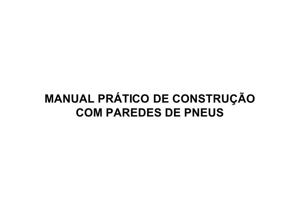 MANUAL PRÁTICO DE CONSTRUÇÃO COM PAREDES DE PNEUS