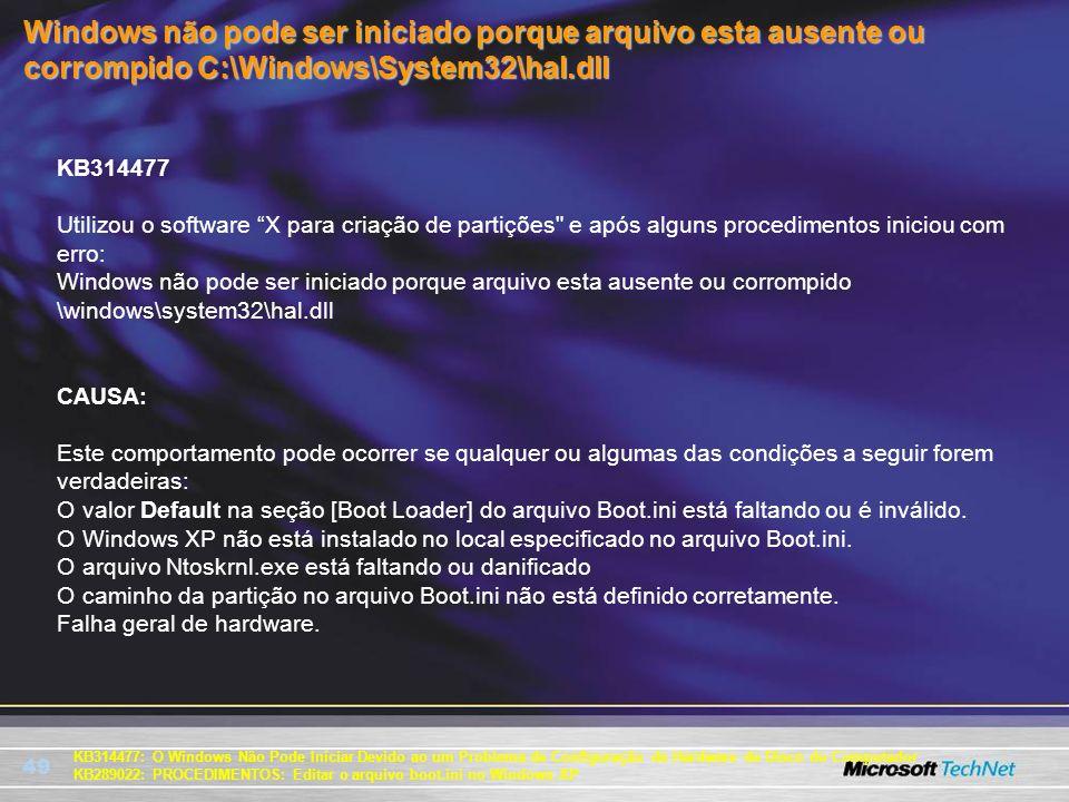 Windows não pode ser iniciado porque arquivo esta ausente ou corrompido C:\Windows\System32\hal.dll