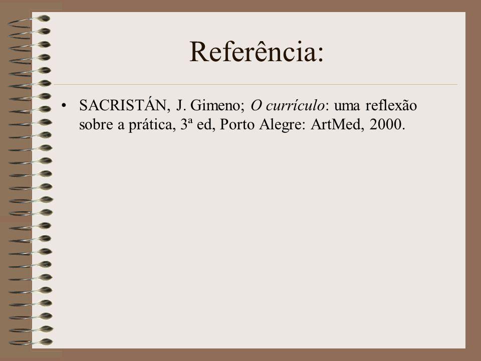 Referência: SACRISTÁN, J.