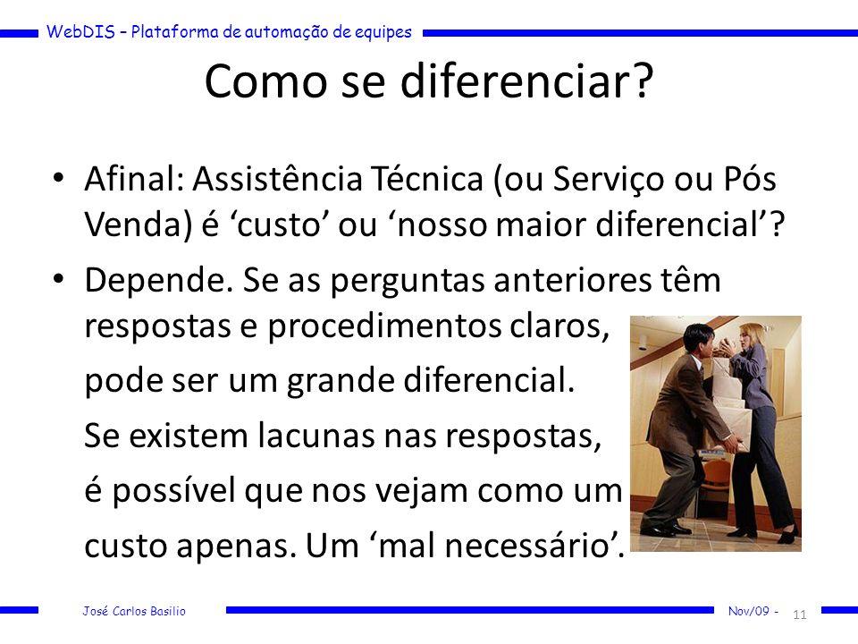 Como se diferenciar Afinal: Assistência Técnica (ou Serviço ou Pós Venda) é 'custo' ou 'nosso maior diferencial'