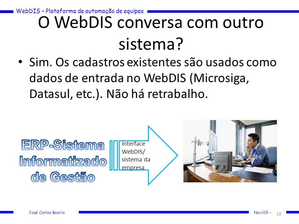 O WebDIS conversa com outro sistema
