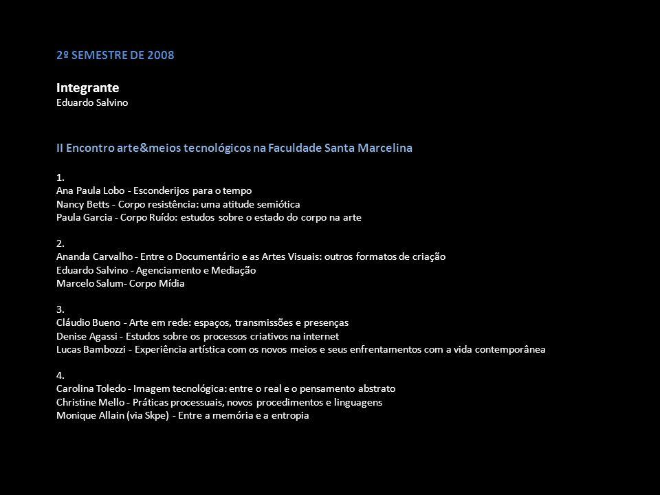 Integrante 2º SEMESTRE DE 2008