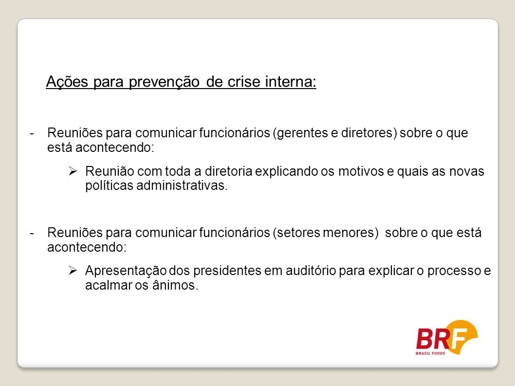 Ações para prevenção de crise interna: