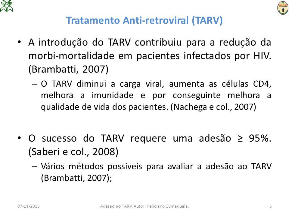 Tratamento Anti-retroviral (TARV)