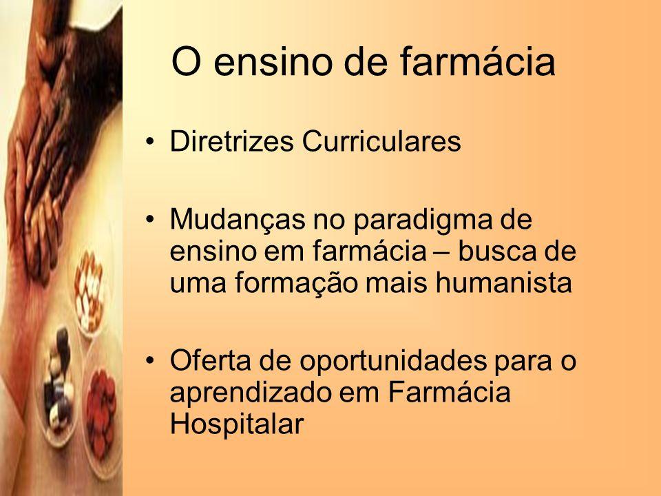 O ensino de farmácia Diretrizes Curriculares