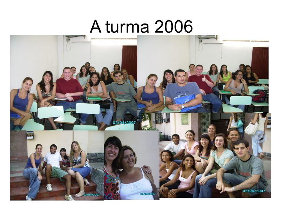 A turma 2006