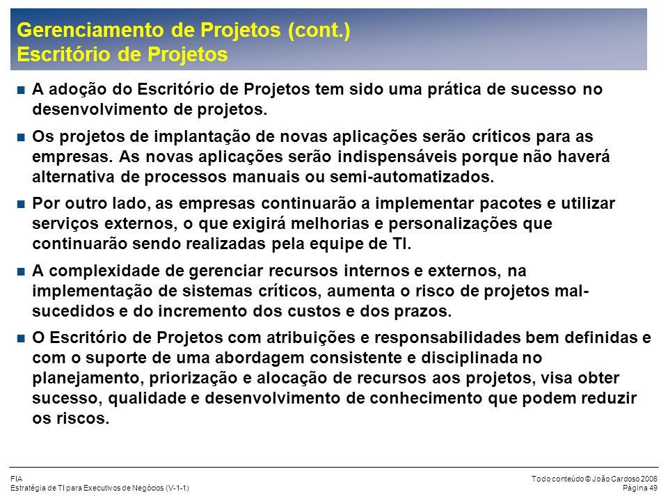 Gerenciamento de Projetos (cont.) Escritório de Projetos