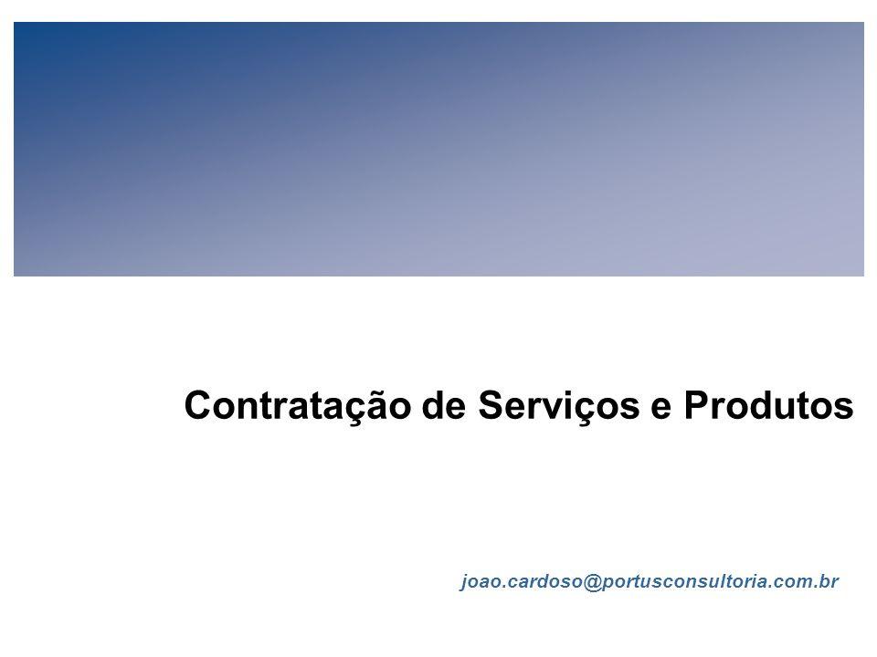 Contratação de Serviços e Produtos