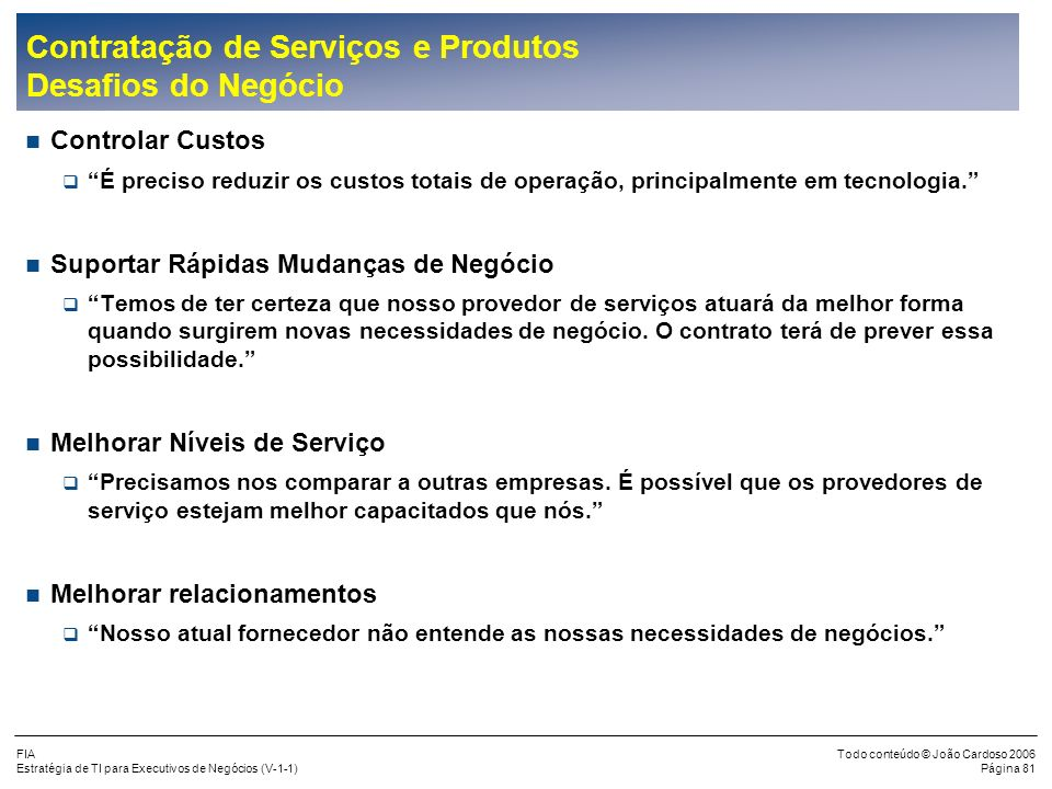 Contratação de Serviços e Produtos Desafios do Negócio