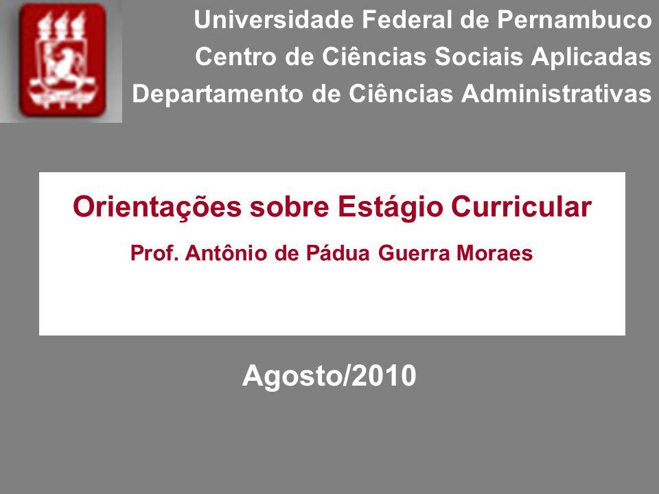 Agosto/2010 Orientações sobre Estágio Curricular
