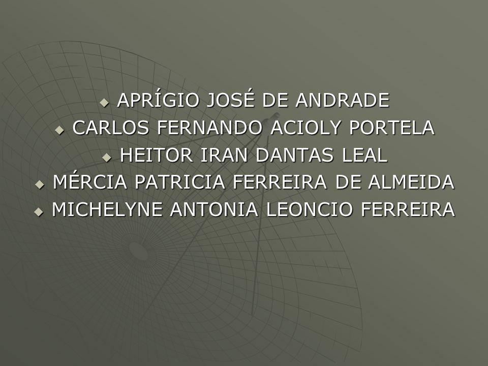 APRÍGIO JOSÉ DE ANDRADE CARLOS FERNANDO ACIOLY PORTELA