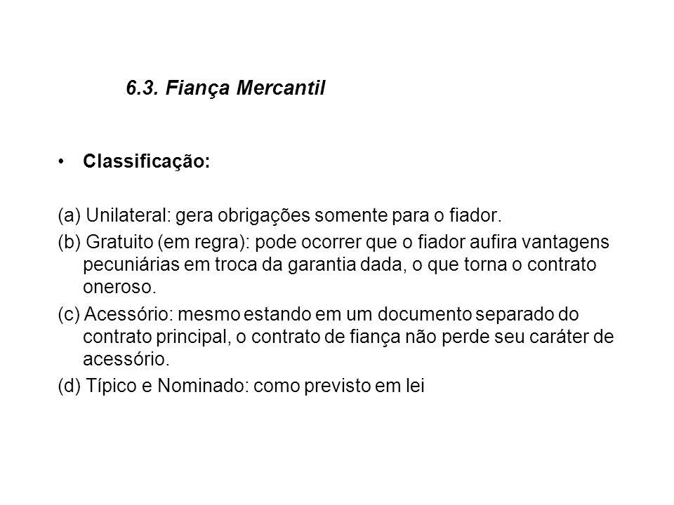 6.3. Fiança Mercantil Classificação: