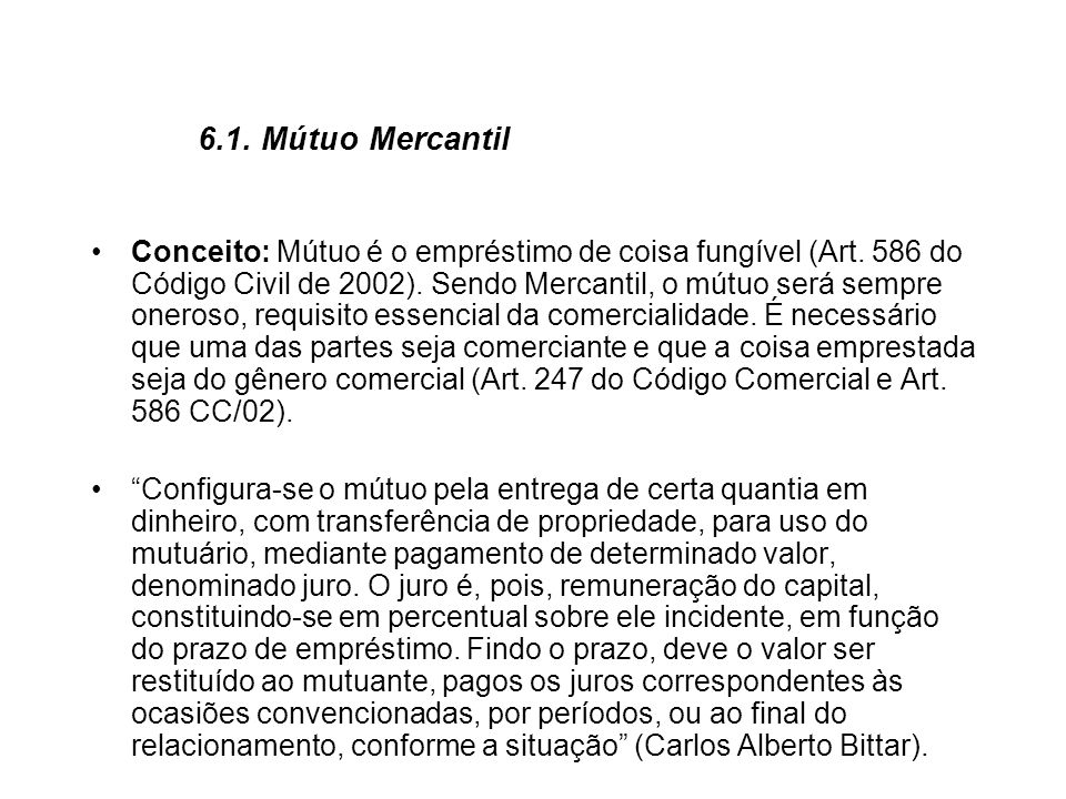 6.1. Mútuo Mercantil