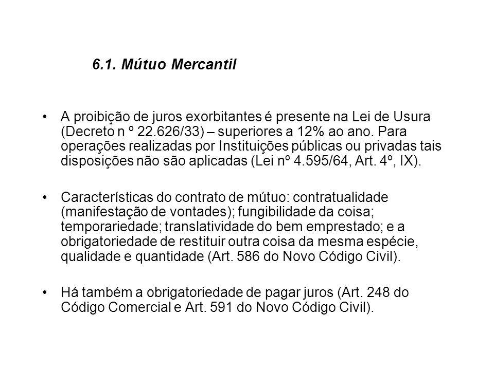 6.1. Mútuo Mercantil