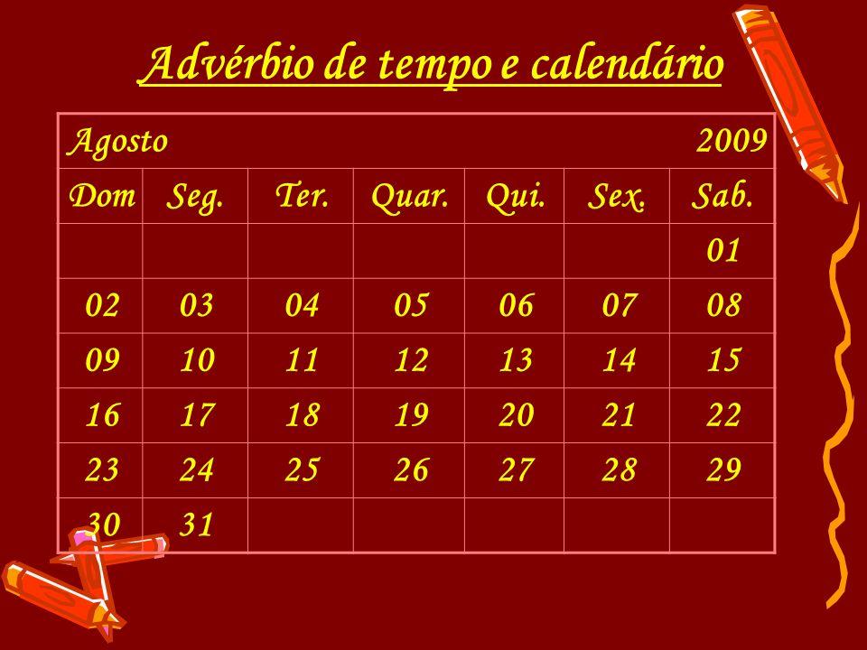 Advérbio de tempo e calendário