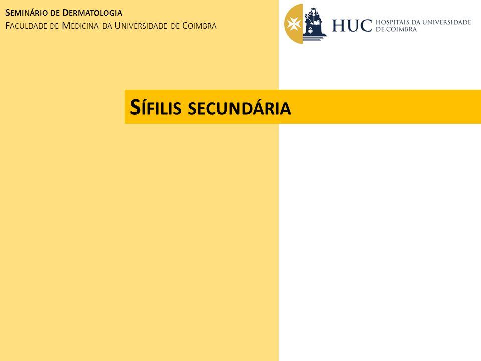 Sífilis secundária Seminário de Dermatologia