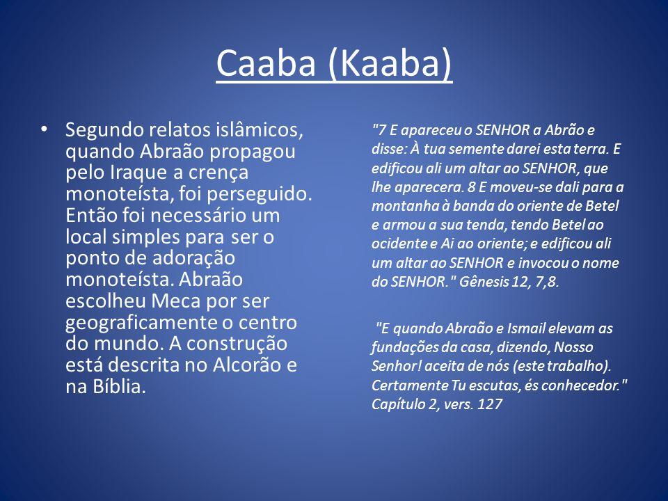Caaba (Kaaba)