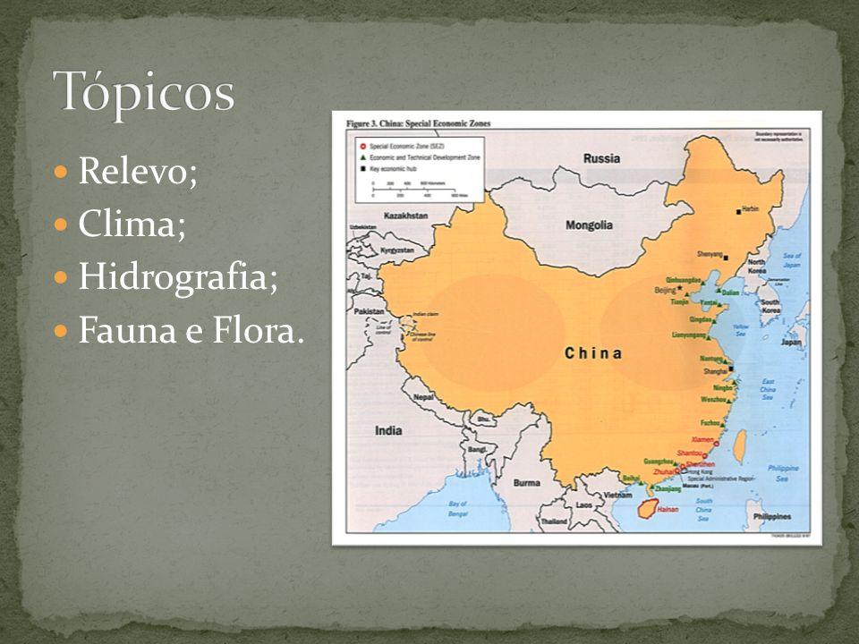 Tópicos Relevo; Clima; Hidrografia; Fauna e Flora.