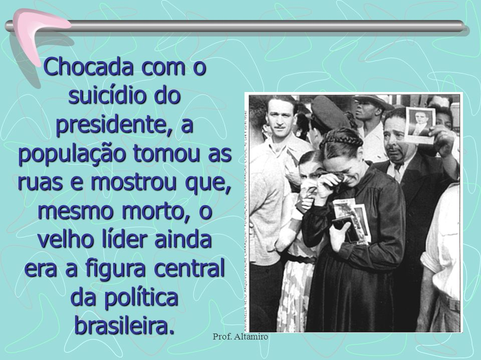 da política brasileira.