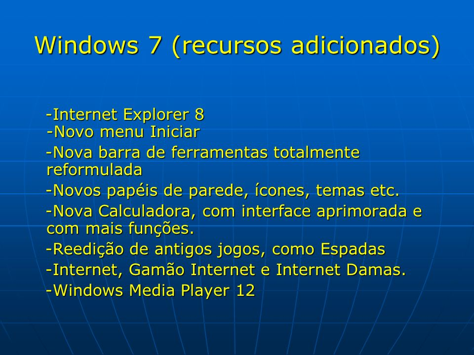 Windows 7 (recursos adicionados)