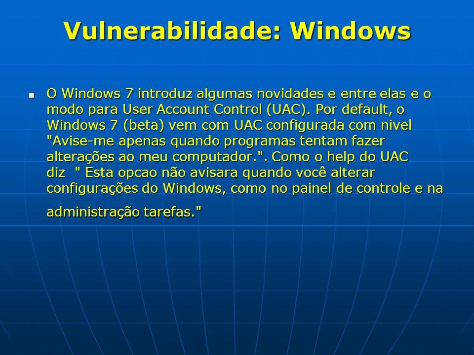 Vulnerabilidade: Windows
