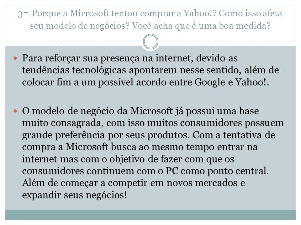 3- Porque a Microsoft tentou comprar a Yahoo