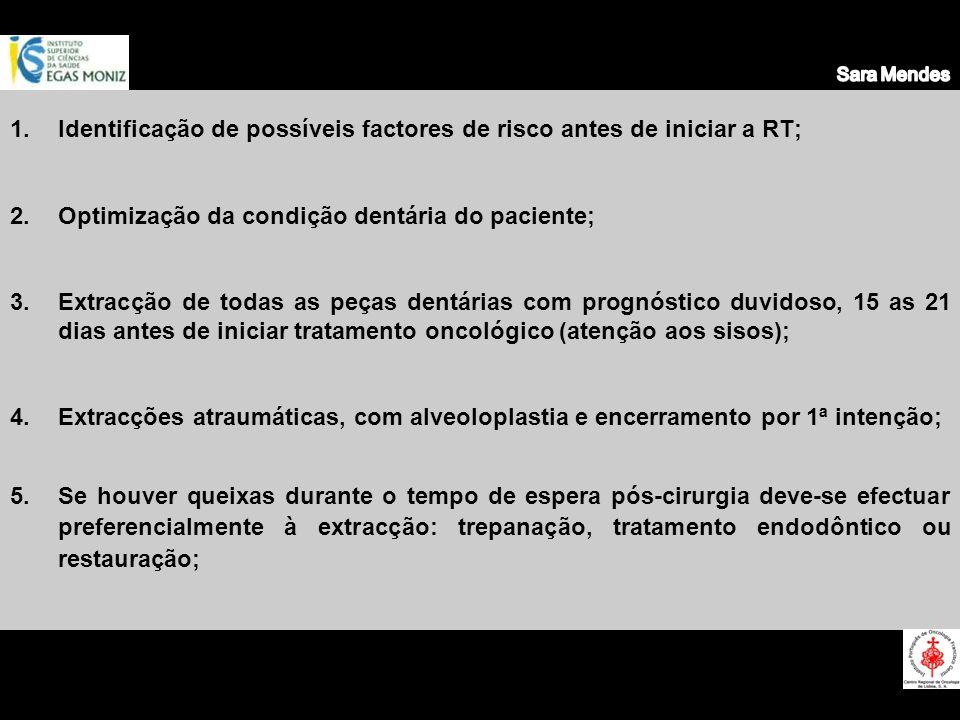 Identificação de possíveis factores de risco antes de iniciar a RT;