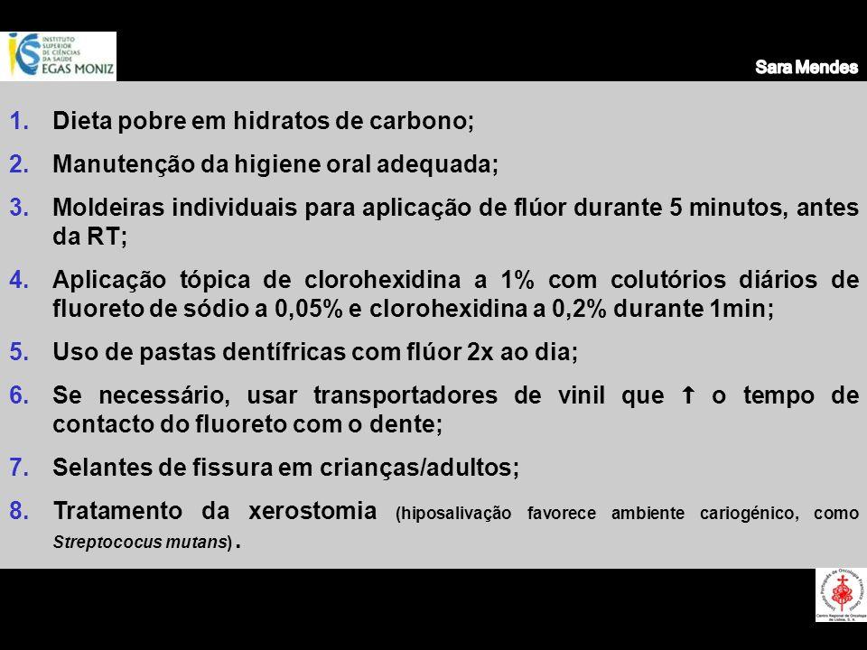 Dieta pobre em hidratos de carbono;