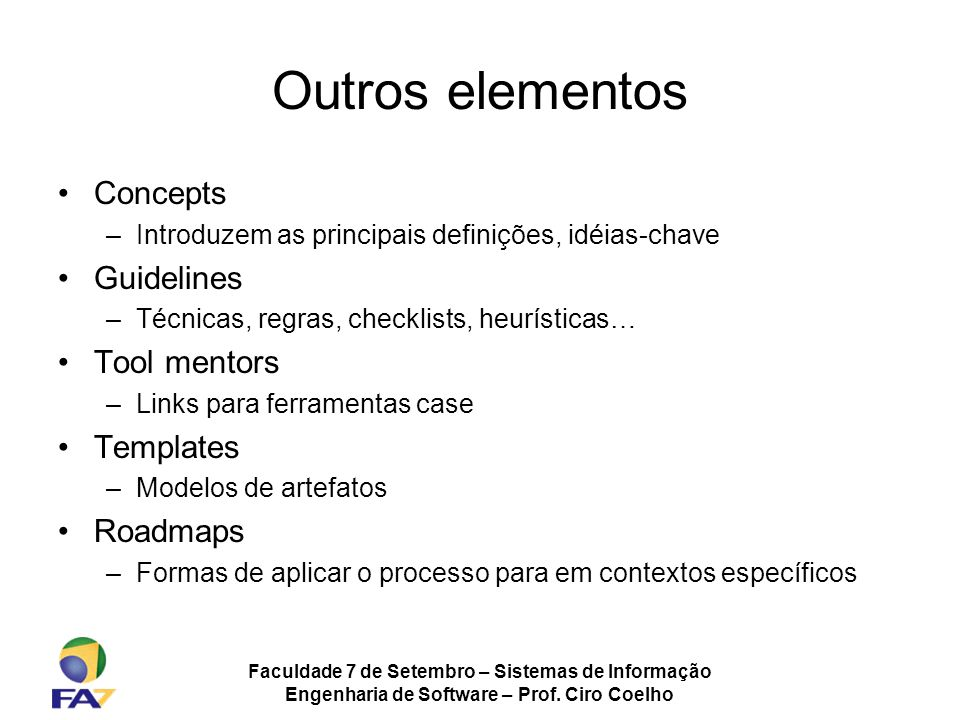 Outros elementos Concepts Guidelines Tool mentors Templates Roadmaps
