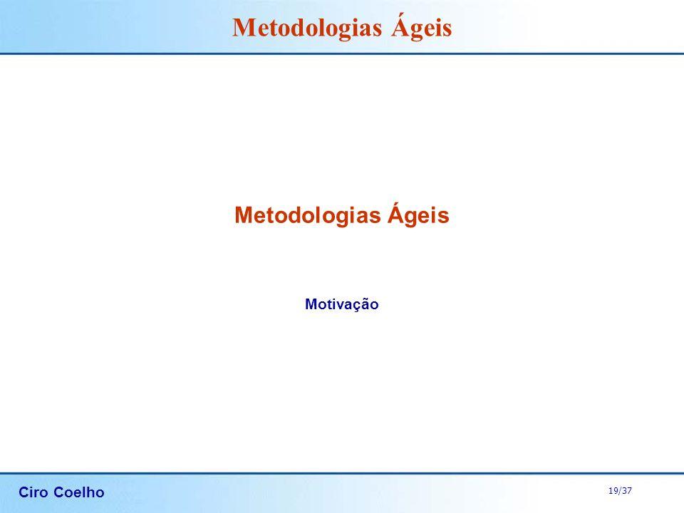 Metodologias Ágeis Motivação