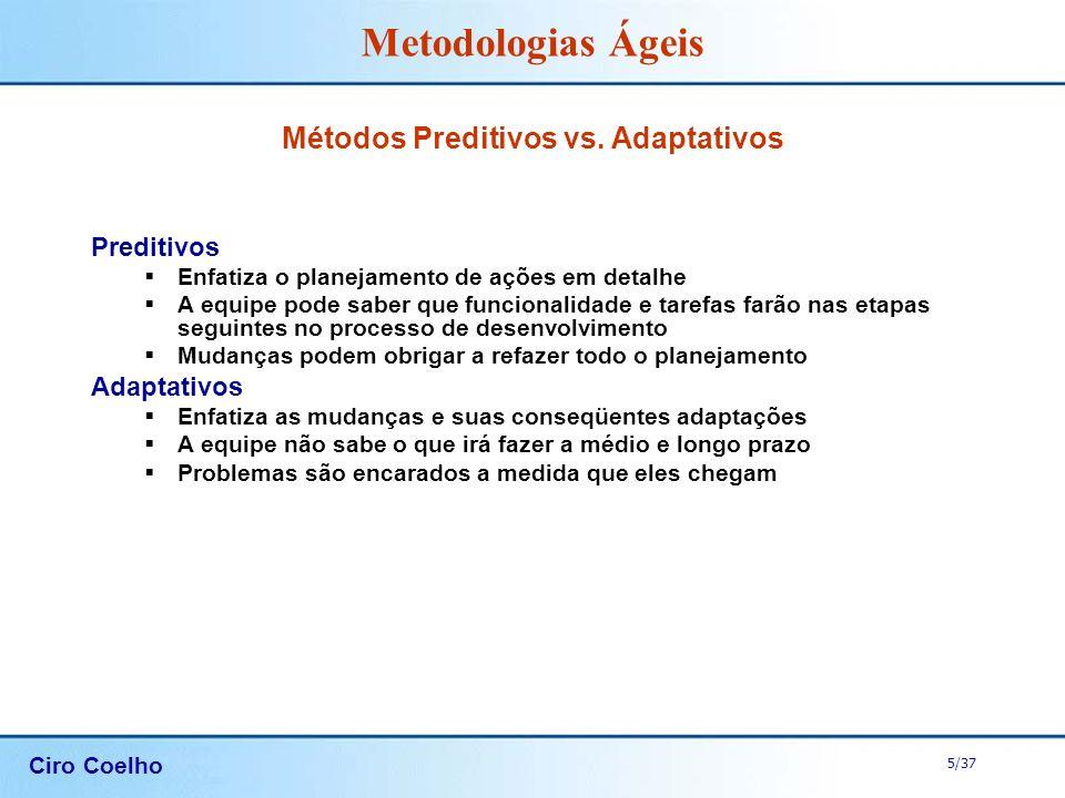 Métodos Preditivos vs. Adaptativos