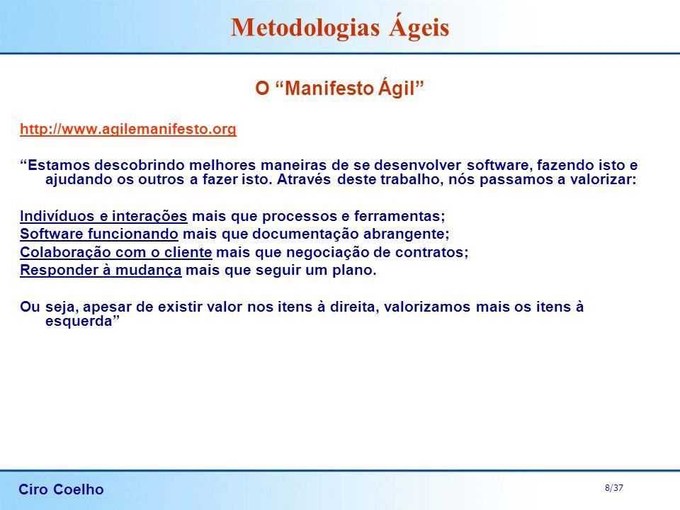 O Manifesto Ágil http://www.agilemanifesto.org