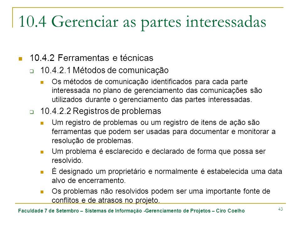 10.4 Gerenciar as partes interessadas