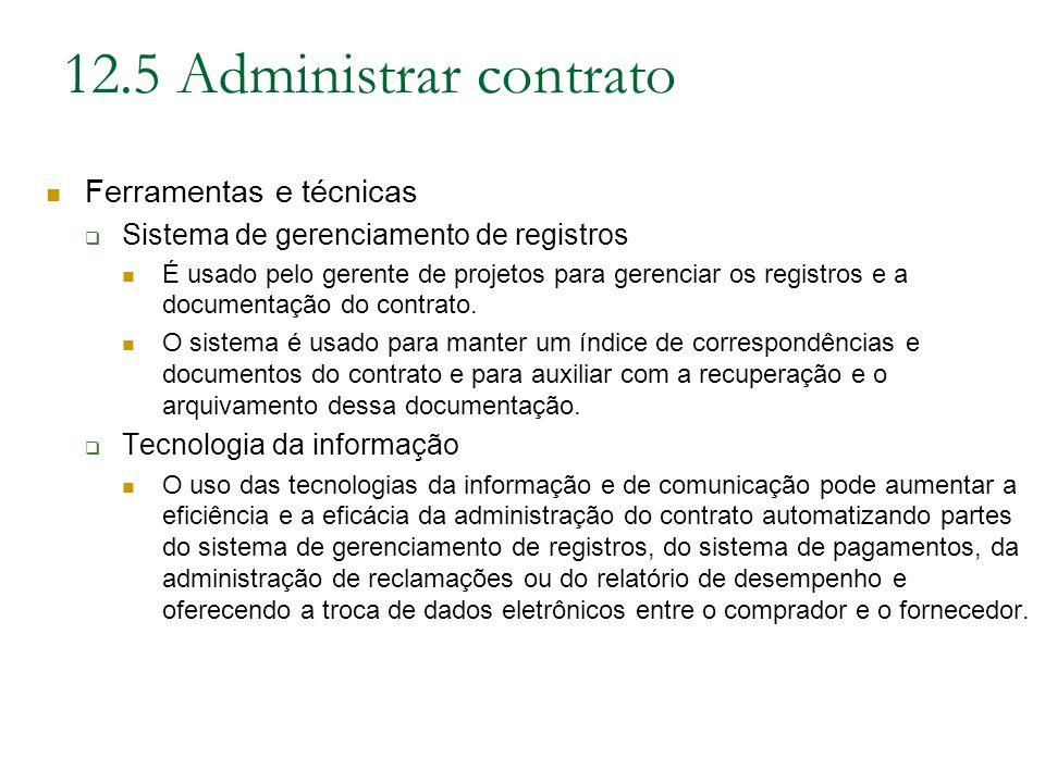 12.5 Administrar contrato Ferramentas e técnicas