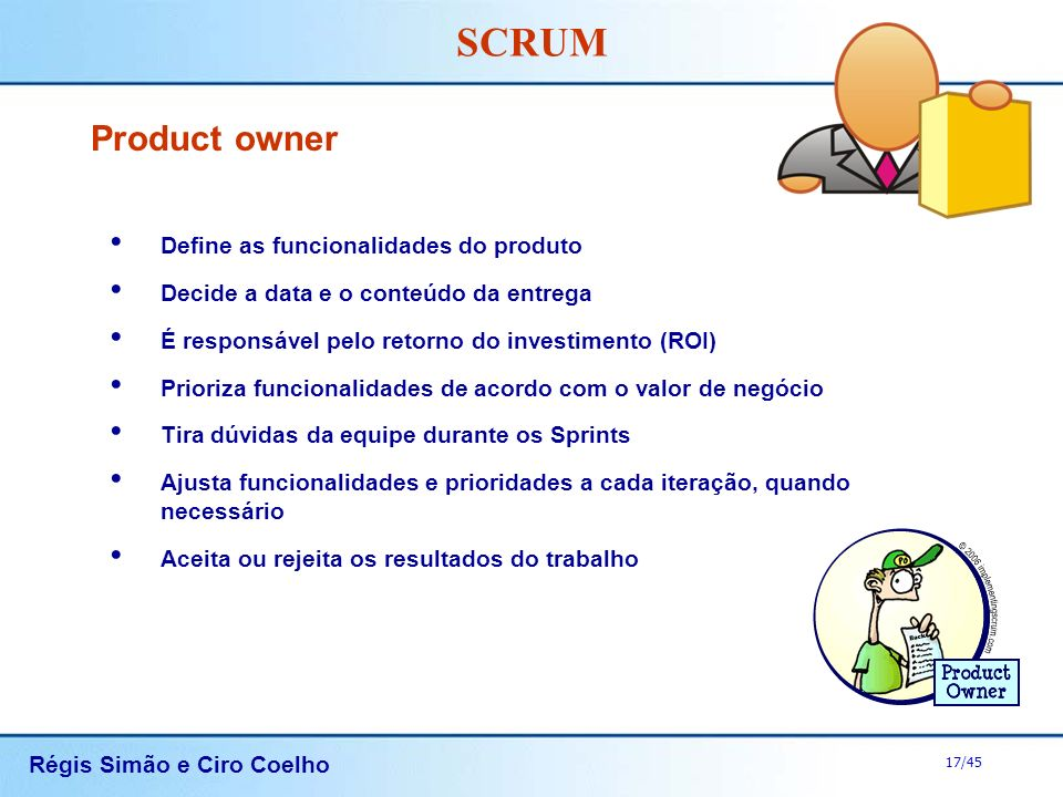 Product owner Define as funcionalidades do produto