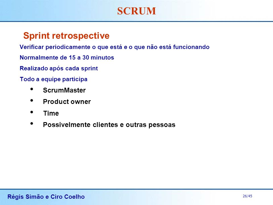 Sprint retrospective ScrumMaster Product owner Time