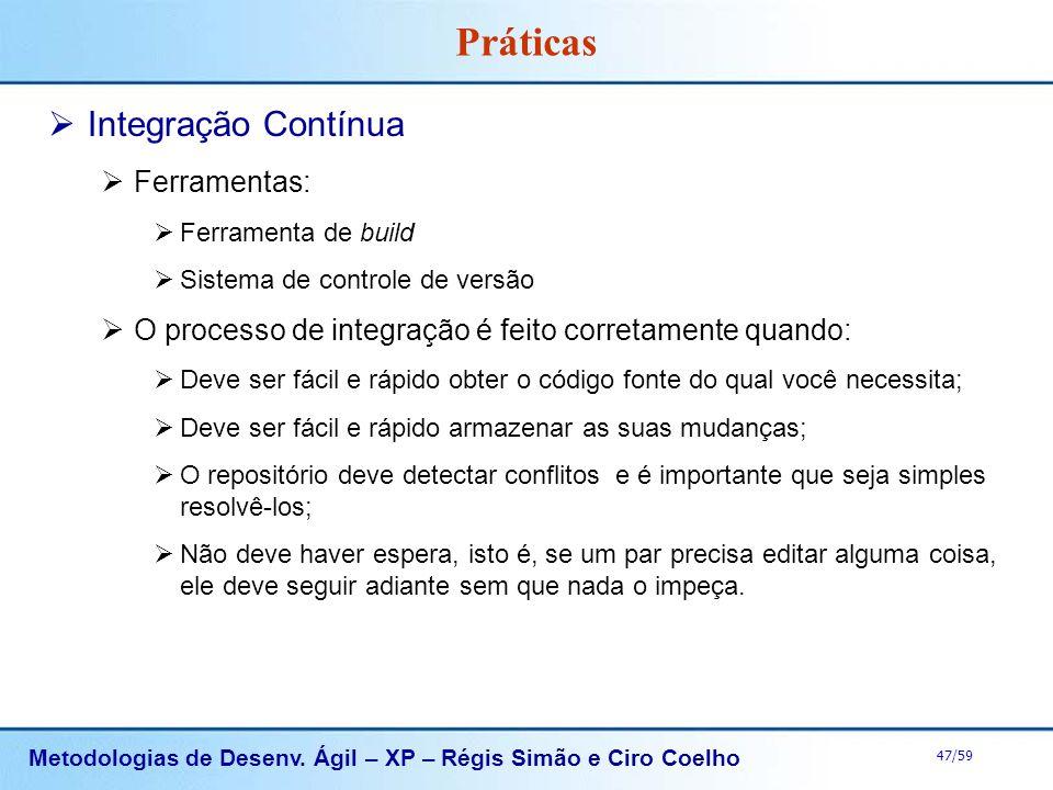Práticas Integração Contínua Ferramentas: