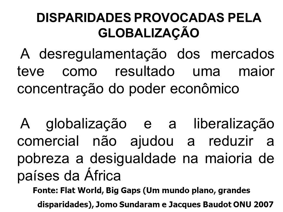 DISPARIDADES PROVOCADAS PELA GLOBALIZAÇÃO
