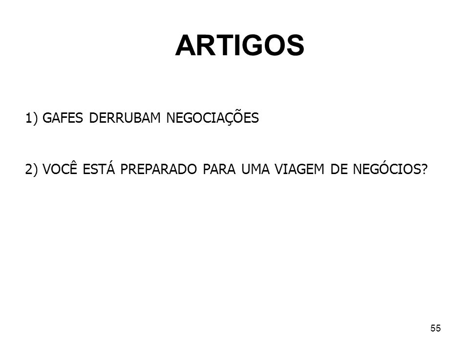 ARTIGOS 1) GAFES DERRUBAM NEGOCIAÇÕES