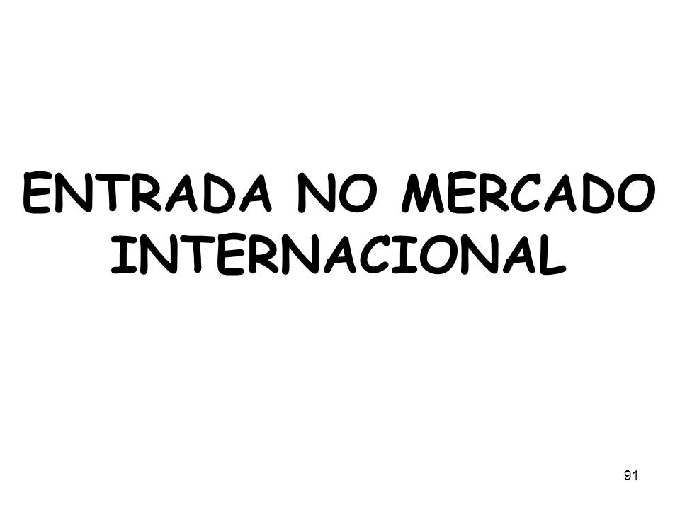 ENTRADA NO MERCADO INTERNACIONAL