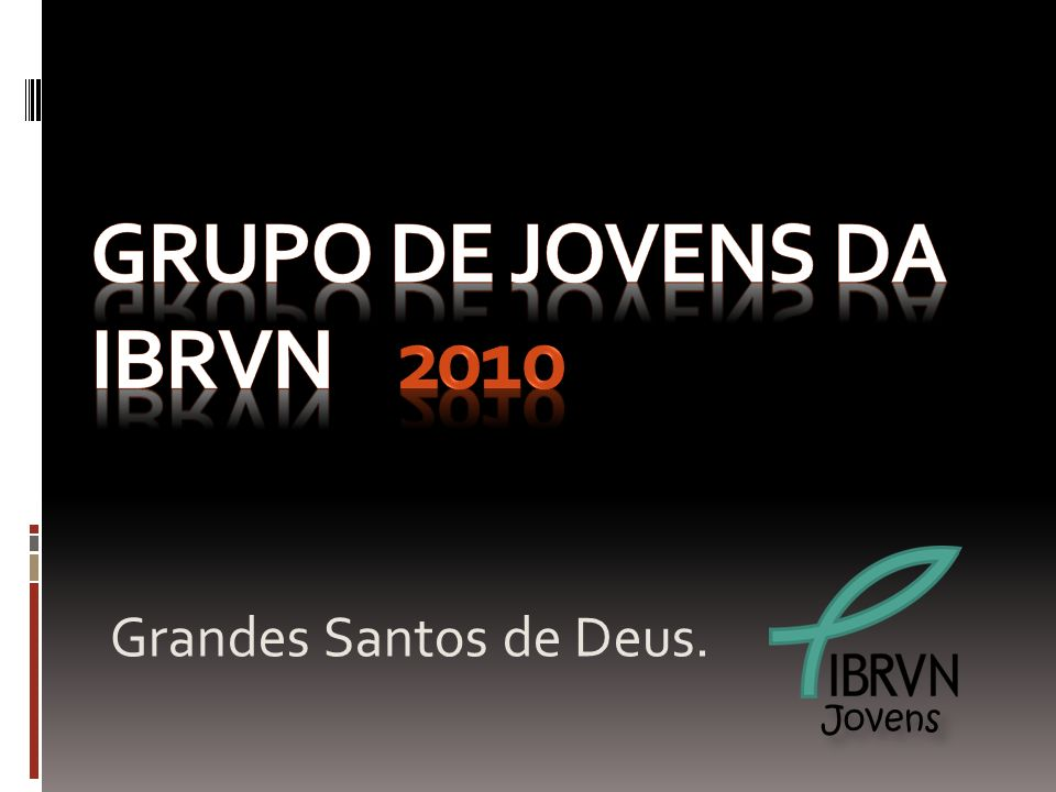 Grupo de Jovens da IBRVN 2010