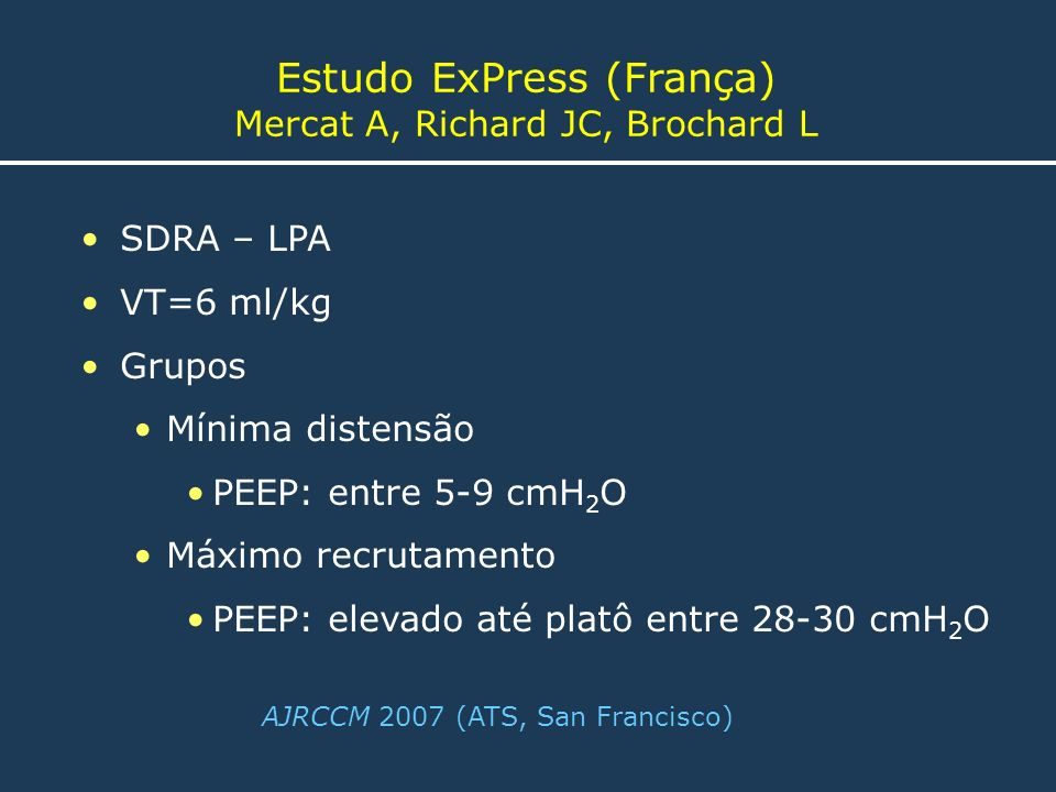Estudo ExPress (França) Mercat A, Richard JC, Brochard L